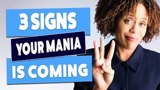 Three Signs Your Mania Is Coming (The Manic Prodrome)