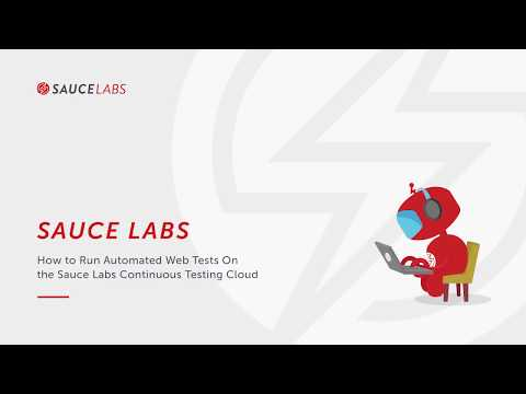 How to Run Automated Web Tests on the Sauce Labs Continuous Testing Cloud Related YouTube Video