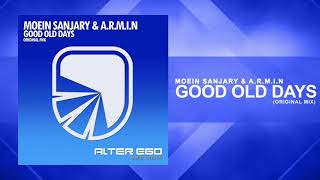Moein Sanjary & A.R.M.I.N - Good Old Days [Trance]