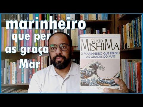 81. O marinheiro que perdeu as graças do mar (Yukio Mishima) | Vandeir Freire