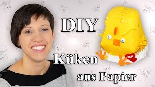 preview picture of video 'Küken zu Ostern aus Papier - Bastelanleitung'