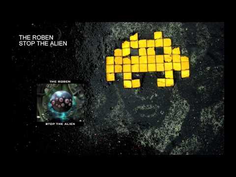 The Roben - Stop the alien