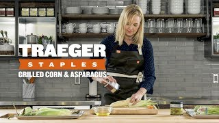 Grilled Vegetables: Corn On The Cob & Asparagus | Traeger Staples