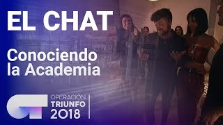 Los concursantes descubren la Academia | El Chat | OT 2018