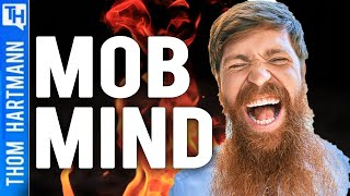 Psychology of Mob Mentality (w/ Dr. Justin A. Frank)