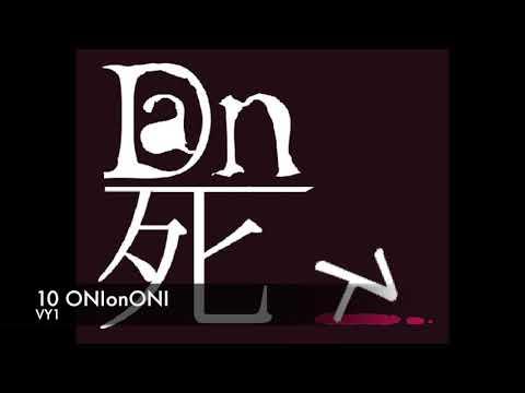 ONIonONI / VY1