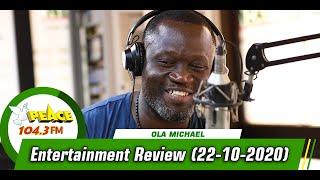 Entertainment Review On Peace 104.3 FM (22/10/2020)