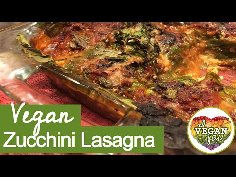 Vegan Lasagna with Zucchini Recipe & Vegan Ricotta
