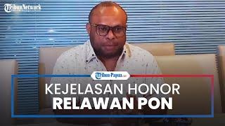 Masih Tahapan Diproses, Honor Relawan PON XX Papua Dipastikan Akan Dibayar