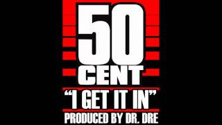 I Get It In Instrumental w/hook - 50 Cent