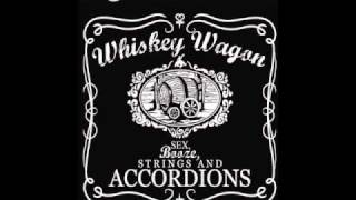 Whiskey Wagon- Dance Hall Ulagy
