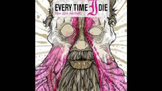 Every Time I Die - Who Invited the Russian Soldier?