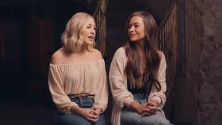 Maddie & Tae: Die From A Broken Heart   Story Behind The Song (Part 2)