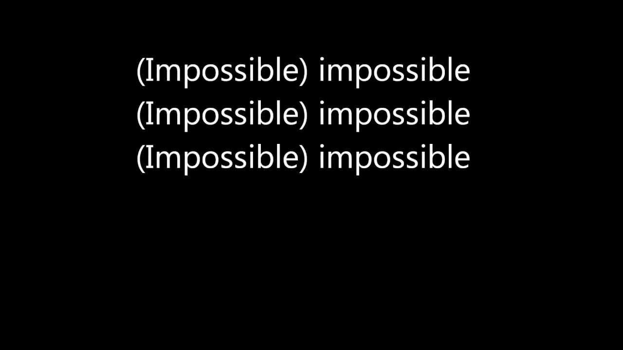 TÉLÉCHARGER SHONTELLE IMPOSSIBLE MP3 GRATUIT