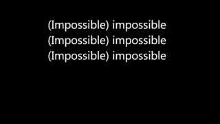 James Arthur   Impossible (Lyrics)