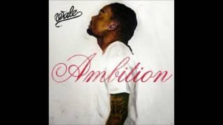 Wale-Ambition (Feat. Meek Mill & Rick Ross)