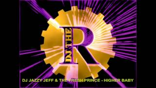 DJ Jazzy Jeff & The Fresh Prince - Higher baby (releashed for Coca Cola) 1992