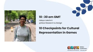 10 Checkpoints for Cultural Representation in Games - Udaya Lakshmi