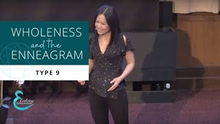 Wholeness & The Enneagram - Type 9