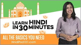 Learn Hindi in 30 Minutes - ALL the Basics You Need - YouTube