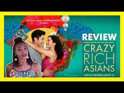 CRAZY RICH ASIANS | Review Quickie