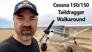 Cessna 150/150 Taildragger Walkaround