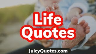 Top 15 Life Quotes and Sayings 2020 - (Living A Better Life)
