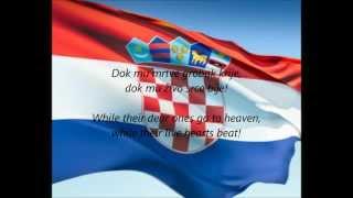 "Croatian National Anthem - ""Lijepa Naša Domovino"" (HR/EN)"