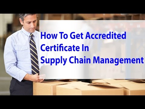 How To Get Accredited Certificate In Supply Chain Management ...