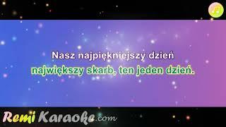 Eleni - Nasz Najpiękniejszy Dzień (karaoke - RemiKaraoke.com)