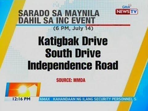 [GMA]  BT: Road closure due to INC event