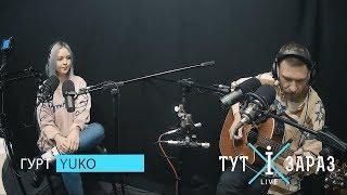 YUKO   Buvaite Zdorovi (acoustic Live @ Тут і зараз)
