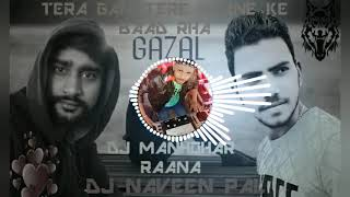 Tere Dard Se Dil Abaad Rha Mix By Dj Naveen Pal