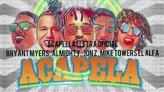 Bryant Myers - ACAPELLA Ft Almighty ❌ El Alfa El Jefe ❌ Mike Towers ❌ Jon Z ( Video Letras )
