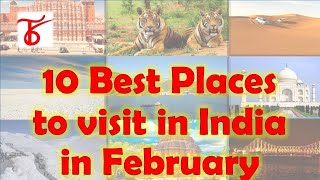 10 best places to visit in India in the month of February