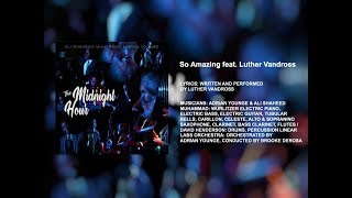 The Midnight Hour feat. Luther Vandross - So Amazing