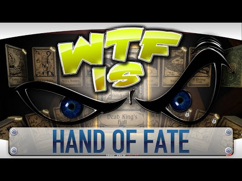 ► WTF Is... - Hand of Fate ? video thumbnail