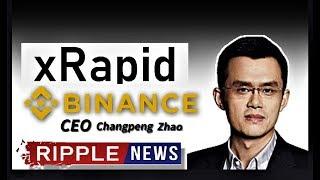 RIPPLE BREAKING NEWS: Binance Exchange  & xRapid