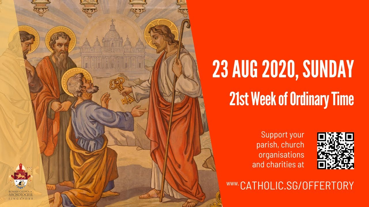 Catholic Live Sunday Mass 23 August 2020 Singapore – 21st Week of Ordinary Time 2020