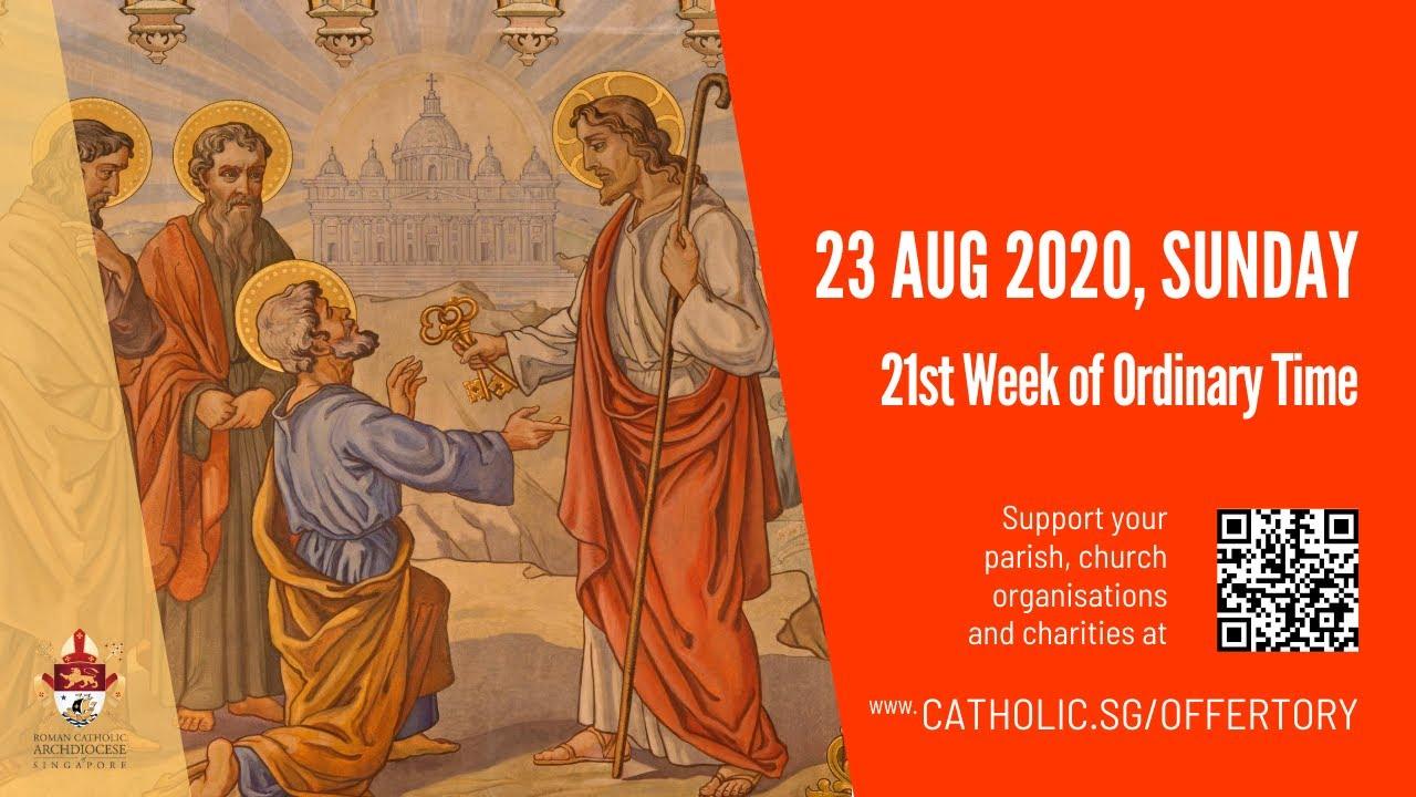 Catholic Live Sunday Mass 23 August 2020 Singapore – 21st Week of Ordinary Time 2020