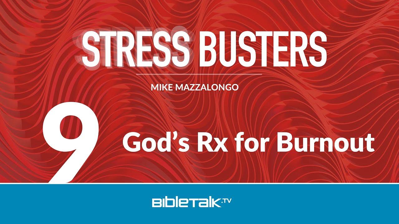 God's Prescription for Burnout
