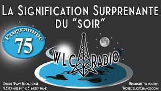 "La Signification Surprenante du ""soir"""