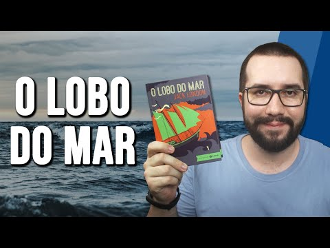 O LOBO DO MAR, de Jack London - Resenha
