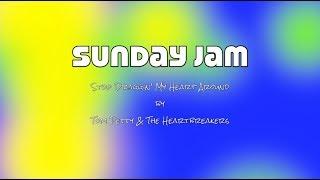 Manuel Bastian's Sunday Jam - Stop Draggin' My Heart Around (Tom Petty & The Heartbreakers Cover)
