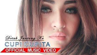 Gambar cover Cupi Cupita - Detak Jantung Ku [Official Music Video HD]