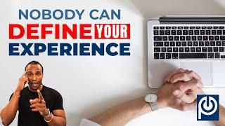 Nobody Can Define your Experience - JK Emezi
