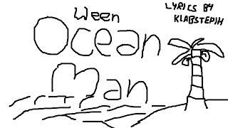 Ween   Ocean Man [LYRIC VIDEO]
