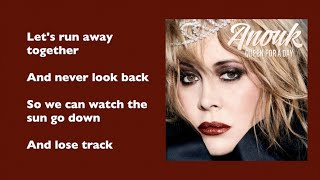 Anouk - Run away together (with lyrics)