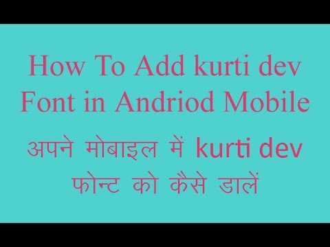 Download How To Add Kurti Dev And Other Fonts In Mobile