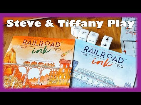 Steve & Tiffany Learn & Play: Railroad Ink (& Play Along!)